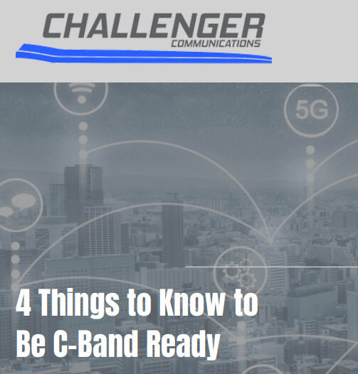 4 Things to Know to be C-Band Ready